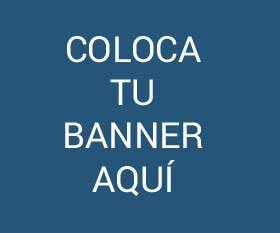 COLOCA TU BANNER AQUÍ