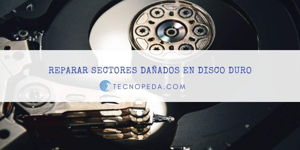 Reparar sectores dañados en disco duro