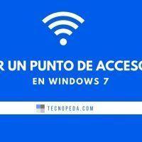 Crear un punto de acceso wifi en Windows 7