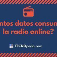 Cuantos datos consume oir la radio online