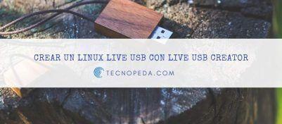Crear un Linux Live USB