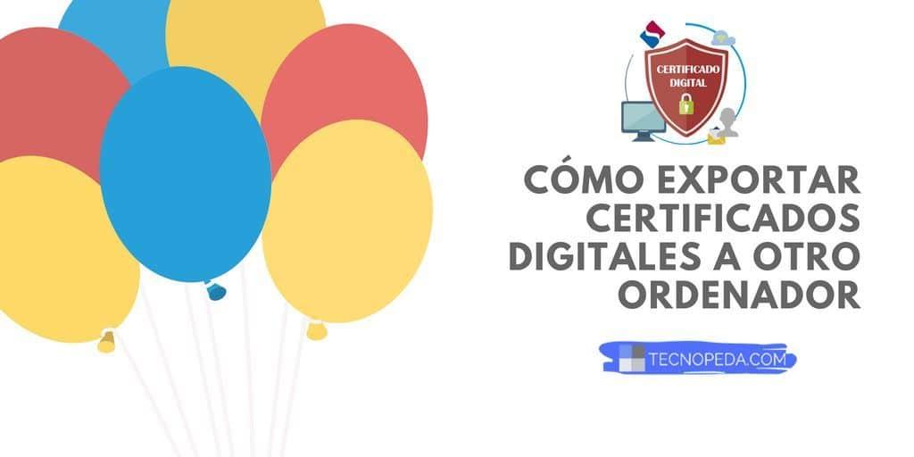 Copiar certificados digitales a un pendrive
