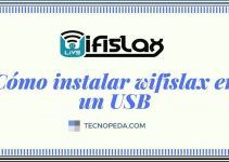 Instalar Wifislax en un USB Booteable para Utilizar en tu Equipo