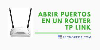 Abrir puertos en un router TP Link
