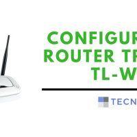 Configurar el router Tp-Link TL-WR841N