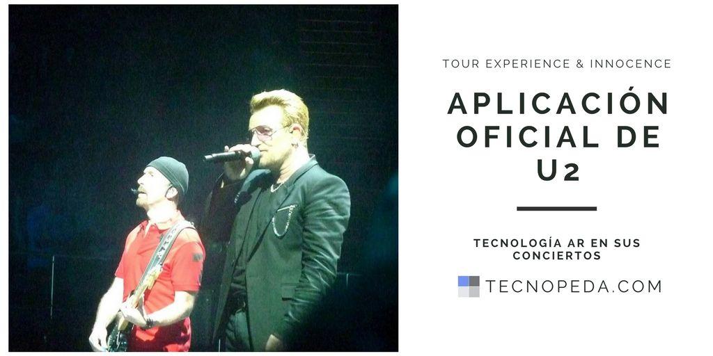 La aplicación oficial de U2 para el Tour Experience & Innocence