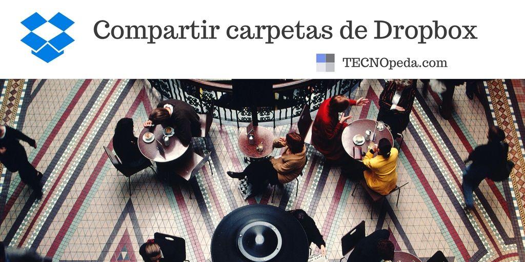 Compartir carpetas de Dropbox