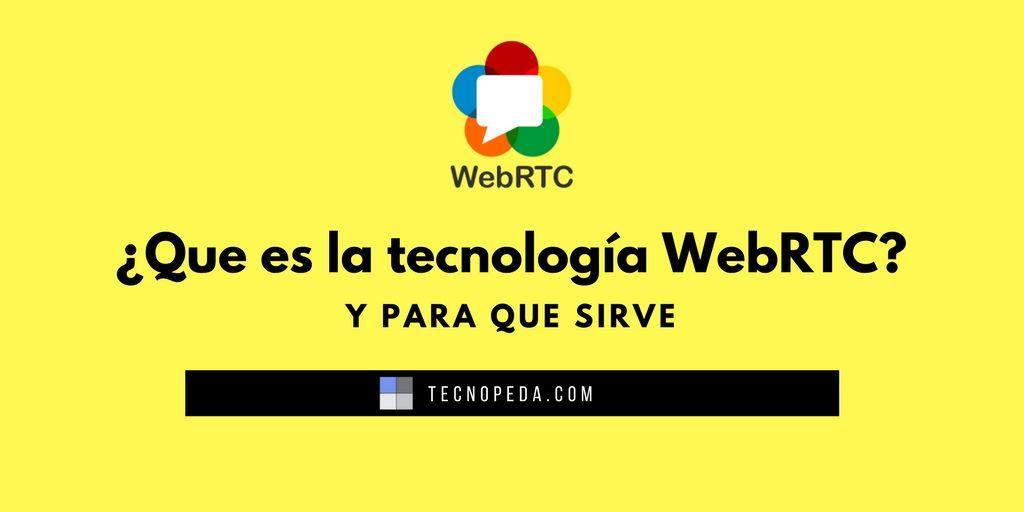 tecnología webrtc