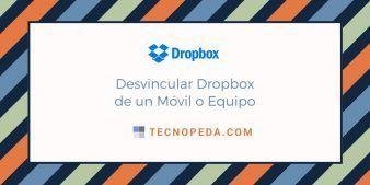 desvincular dropbox