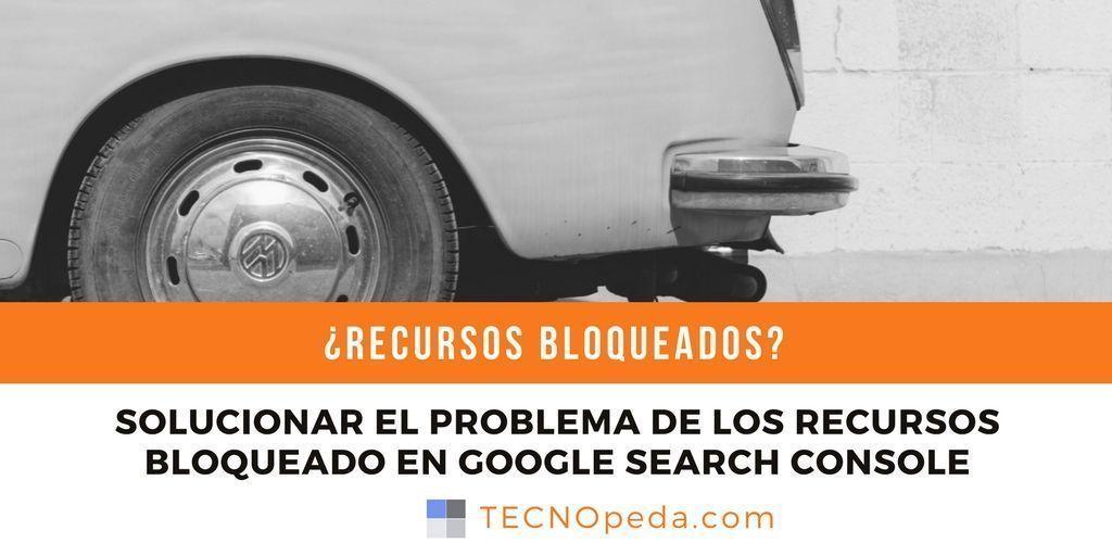 Solucionar el problema de los recursos bloqueados