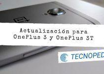 OnePlus 3 y 3T recibirán una actualización menor de OxygenOS 5.0.4