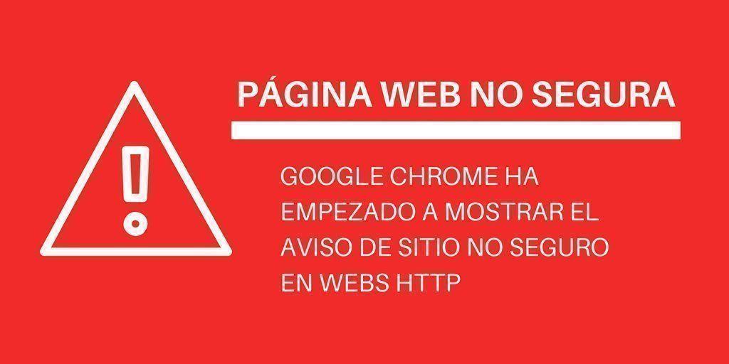 Chrome muestra el aviso de Páginas webs no seguras en HTTP
