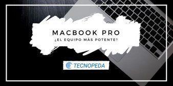 MacBook Pro, el equipo más potente