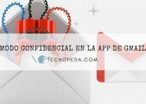 El Modo Confidencial llega a la aplicación de Gmail para Android