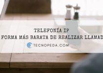Telefonía IP, la forma más barata de realizar llamadas