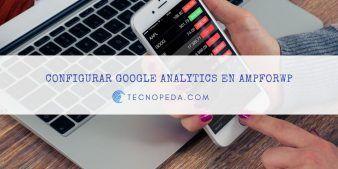 Configurar Google Analytics en AMPforWP