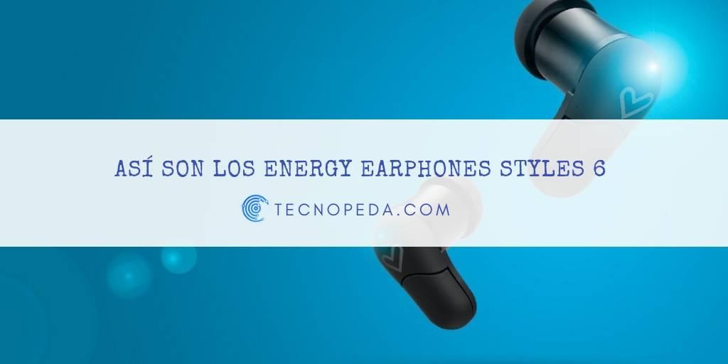 Así son los Energy Earphones Style 6 True Wireless