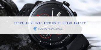 Instalar nuevas apps en el Huami Amazfit Stratos