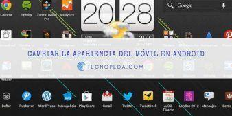 Cambiar la apariencia del móvil en Android