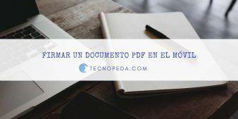 Firmar un documento PDF en el móvil