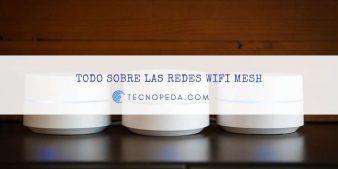 ¿Qué es el Wifi Mesh?