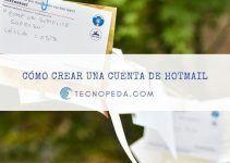 Cómo Crear una Cuenta de Email en Hotmail