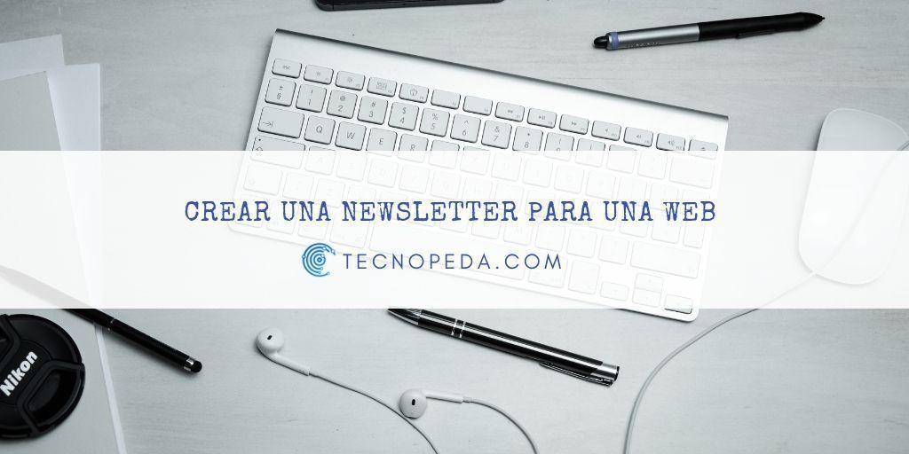 Crear una Newsletter
