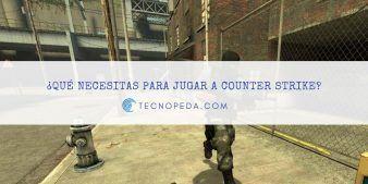 Requisitos mínimos para jugar a Counter Striker
