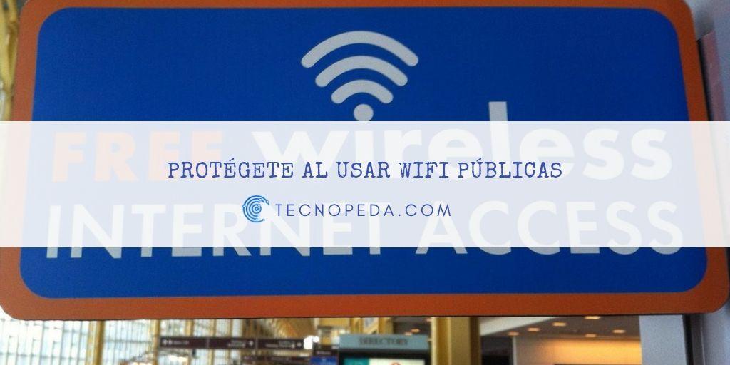 Protección al usar wifi pública