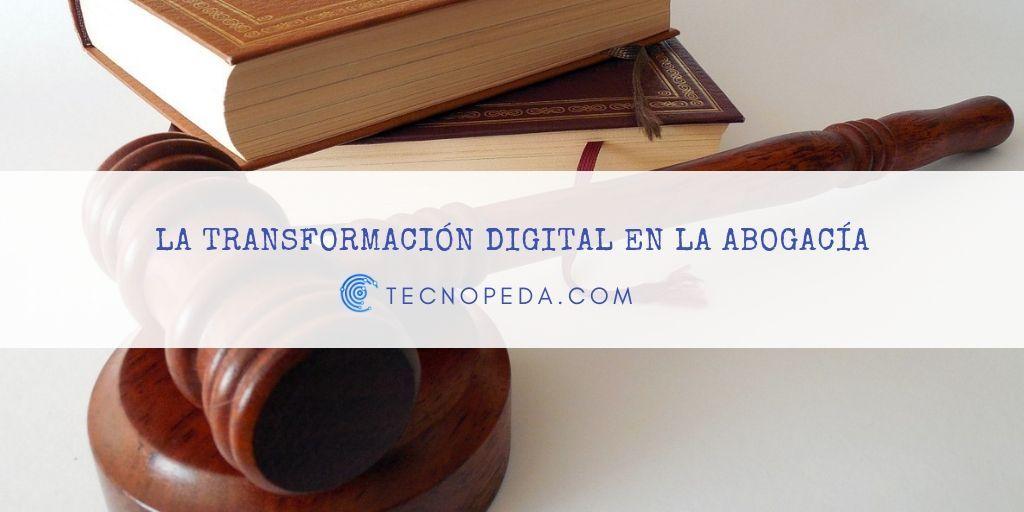Transformación digital en abogacía