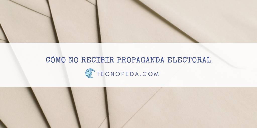 No recibir propaganda electoral en casa