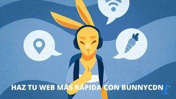Haz tu web más rápida con BunnyCDN