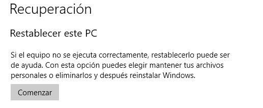 Opción para recuperar un ordenador restableciendo el equipo tras formatear Windows 10