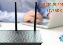 Abrir Puertos en un router Livebox Plus de Fibra Óptica