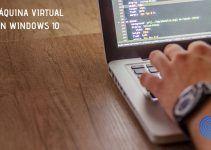 Crear una Máquina Virtual en Windows 10 con VirtualBox