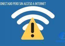 WiFi Conectado pero sin acceso a internet en Windows 10